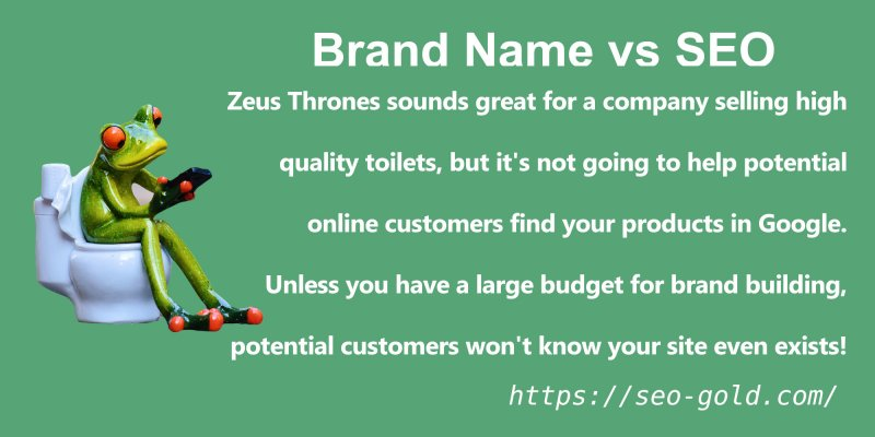 Brand Building vs Search Engine Optimized Business Names