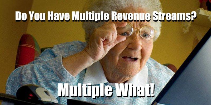 Do You Have Multiple Revenue Streams?