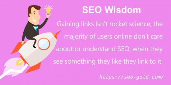 Gaining Links isn't Rocket Science