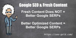 Google SEO & Fresh Content