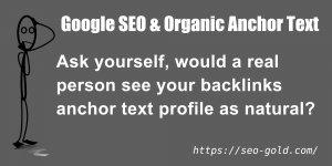 Google SEO and Organic Anchor Text