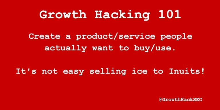 Growth Hacking 101 It Is Not Easy Selling Ice To Inuits