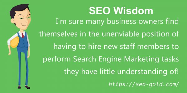 Hire New Staff Members to Perform Search Engine Marketing Tasks