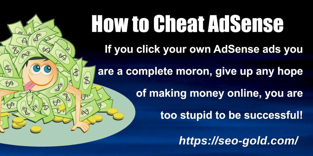 How to Cheat AdSense