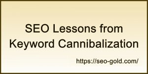 Keyword Cannibalization