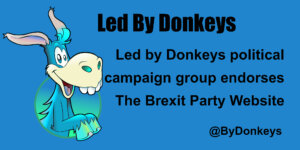 Led by Donkeys Endorses The Brexit Party Website