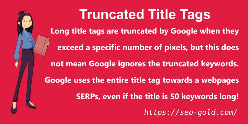 Long Title Tags are Truncated by Google