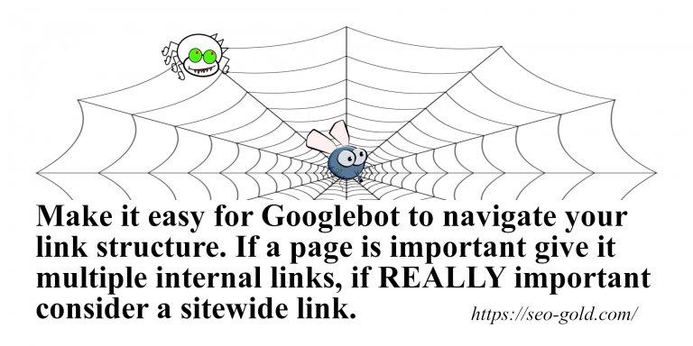 Make it Easy for Googlebot to Navigate your Link Structure