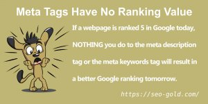 Meta Tags Have No Google SEO Ranking Value
