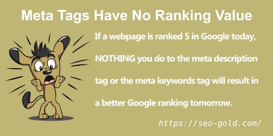 Meta Tags Have No Google SEO Ranking Value