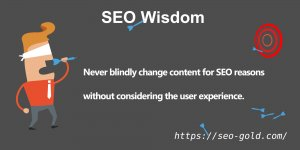 Never Blindly Change Content for SEO Reasons
