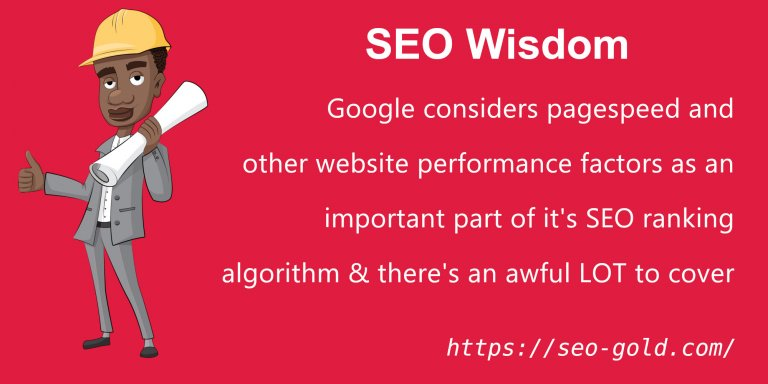 PageSpeed & Performance are Important SEO Ranking Factors