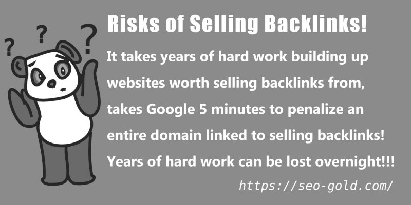 Risks of Selling Backlinks!