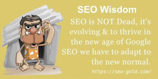 SEO is NOT Dead, it's Evolving