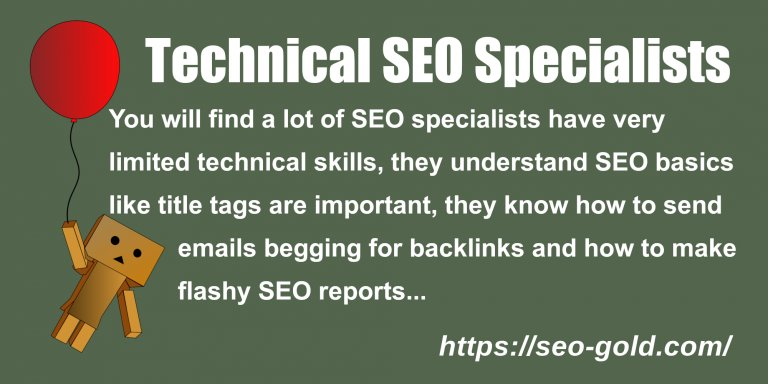 Technical SEO Specialists are Rare