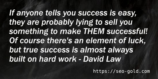 True Success is Almost Always Built on Hard Work