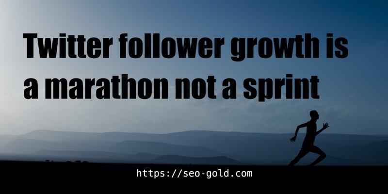 Twitter Follower Growth is a Marathon Not a Sprint