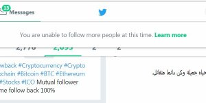 Twitter Notification : You are unable to follow more people at this time