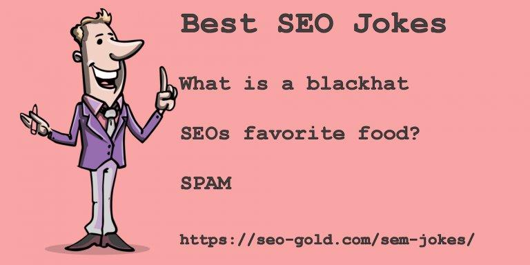 What is a Blackhat SEOs Favorite Food SEO Joke