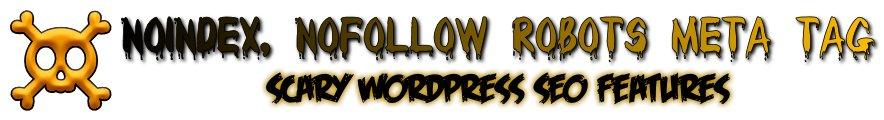 WordPress SEO Noindex, Nofollow Robots Meta Tag